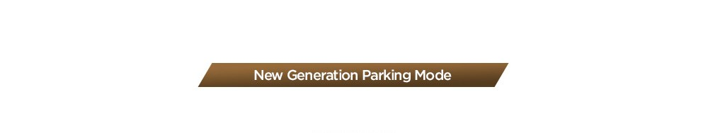 New Generation Parking Mode