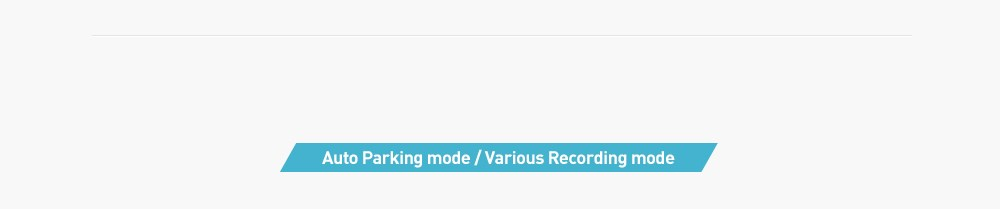 Auto Parking mode / Various Recording mode